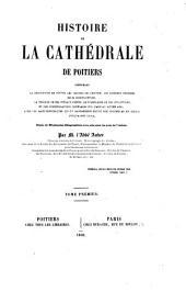 Histoire de la Cathédrale de Poitiers ...
