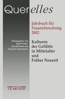 Kulturen der Gef  hle in Mittelalter und Fr  her Neuzeit PDF