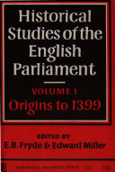 Historical Studies of the English Parliament