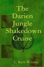 The Darien Jungle Shakedown Cruise