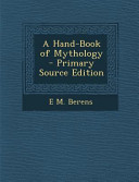 A Hand Book of Mythology   Primary Source Edition PDF