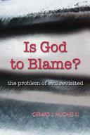 Is God to Blame  PDF