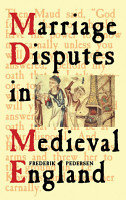 Marriage Disputes in Medieval England PDF