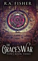 The Grace's War (Tides Book 3)