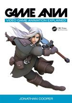 Game Anim: Video Game Animation Explained