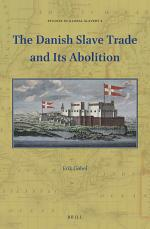 The Danish Slave Trade and Its Abolition
