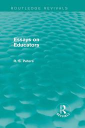 Essays on Educators (Routledge Revivals)