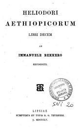 Heliodori Aethiopicorum libri decem