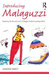Introducing Malaguzzi: Exploring the life and work of Reggio Emilia's founding father
