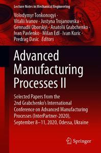 Advanced Manufacturing Processes II PDF