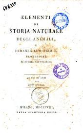 Elementi di storia naturale degli animali, di Ermenegildo Pino B. ... Ad uso dei licei del Regno di Italia