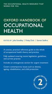 Oxford Handbook of Occupational Health: Edition 2