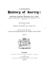 A Topographical History of Surrey: Volume 2