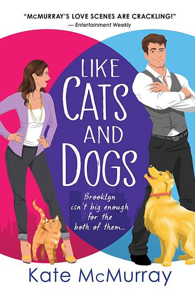 Download Like Cats and Dogs Book