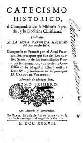 Catecismo histórico, ó compendio de la historia sagrada y en la doctrina cristiana: trad. por Carlos de Velbeder