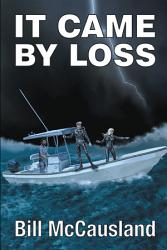 It Came By Loss Book PDF