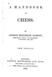 A Handbook of Chess ...