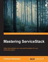 Mastering ServiceStack