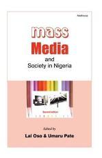 Mass Media and Society in Nigeria PDF