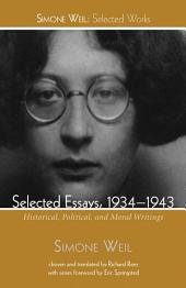 Selected Essays, 1934-1943: Historical, Political, and Moral Writings