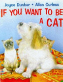 If You Want to Be a Cat