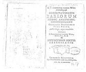 C. Stalpartii van der Wiel ... Observationum rariorum medic, anatomic, chirurgicarum centuriae posterioris pars prior ... accedit De nutritione foetus exercitatio