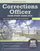 Corrections Officer Exam Study Guide 2015 PDF