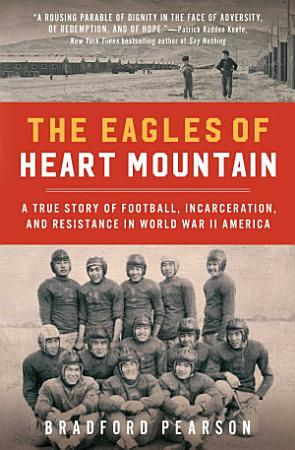 The Eagles of Heart Mountain PDF