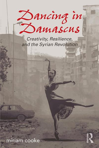 Download Dancing in Damascus Book