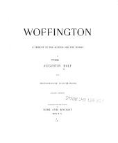 Woffington: A Tribute to the Actress and the Woman