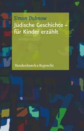 Jüdische Geschichte: Für Kinder erzählt, Ausgabe 2