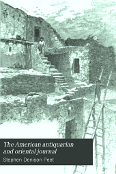 The American Antiquarian and Oriental Journal: Volume 18