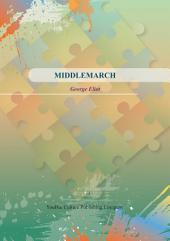 MIDDLEMARCH: Volume 1
