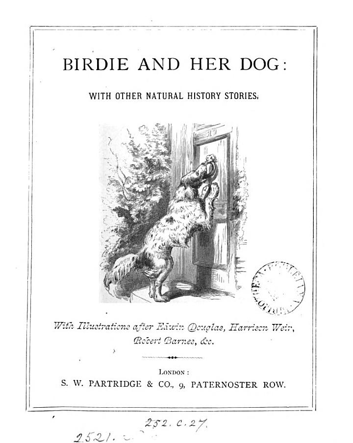 Birdie and her dog: with other natural history stories