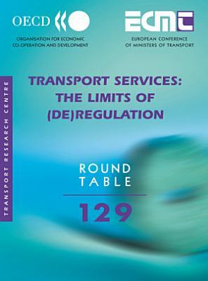 ECMT Round Tables Transport Services The Limits of  De regulation PDF