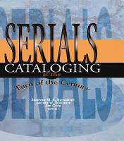 Serials Cataloging at the Turn of the Century PDF