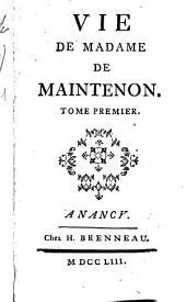 Vie De Madame De Maintenon: Volume1