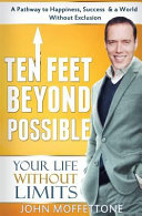 Ten Feet Beyond Possible