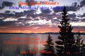 Yellowstone Lake - Yellowstone National Park, USA: Rocky Mountain Fishing Journals