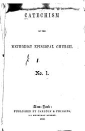 Catechism of the Methodist Episcopal Church