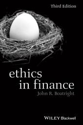 Ethics in Finance: Edition 3