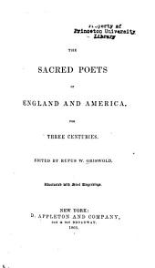 The Sacred Poets of England and America: For Three Centuries
