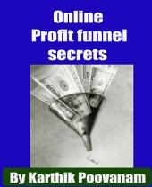Online Profit funnel secrets