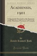 Acadiensis  1901  Vol  1 PDF