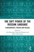 The Soft Power of the Russian Language PDF