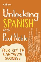 Unlocking Spanish with Paul Noble