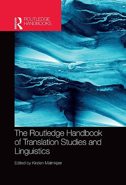 Download The Routledge Handbook of Translation Studies and Linguistics Book