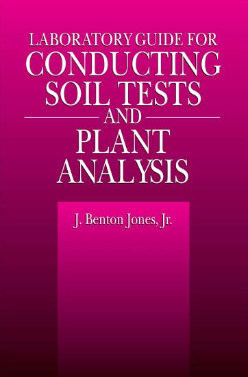 Laboratory Guide for Conducting Soil Tests and Plant Analysis PDF