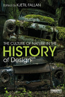 The Culture of Nature in the History of Design
