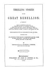 Thrilling Stories of the Great Rebellion PDF